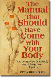 The Manual that Should have Come with Your Body